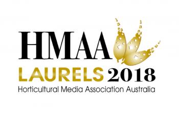 Horticultural Media Association Australia Laurel Awards 2018